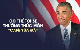Câu nói được TT Obama sử dụng nhiều nhất ở Việt Nam!