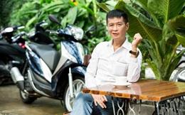 """Lê Hoàng: """"Sẵn sàng bỏ xe hơi nhưng không chia tay xe máy"""""""