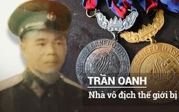 Khó tin: 54 năm, thế giới chưa ai phá được kỷ lục của huyền thoại Trần Oanh