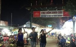 """Phú Quốc """"khai tử"""" chợ đêm Dinh Cậu"""