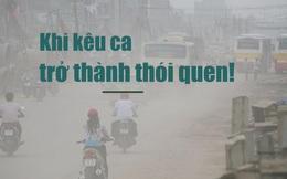 Người Việt và vòng tròn nghịch lý của sự kêu ca
