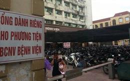 Ngày 3/12 đóng cửa bãi trông giữ xe tạm Bệnh viện Bạch Mai