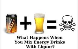 Uống rượu pha nước tăng lực: Một cái chết có thể đang chờ đón bạn!