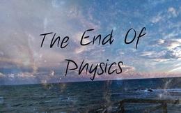 Hai con số nguy hiểm nhất vũ trụ báo hiệu cái chết của vật lý