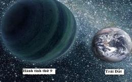 Hành tinh thứ 9 của hệ Mặt trời sẽ được tìm thấy trong năm 2016