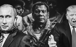 Trump, Duterte...: Giang hồ hơn cả giang hồ, showbiz hơn cả showbiz