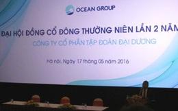 ĐHĐCĐ Ocean Group lần 2 lại bất thành