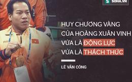 """Lê Văn Công: """"HCV của Hoàng Xuân Vinh đã truyền cảm hứng cho tôi"""""""