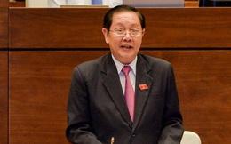 """Bộ trưởng Nội vụ """"nợ"""" câu hỏi chất vấn vụ Trịnh Xuân Thanh vì hết giờ"""