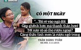 Những câu nói đầy trăn trở và nhân văn của ông Trần Đăng Tuấn