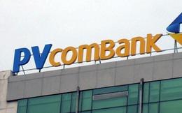 """Bị """"tố"""" huy động vượt trần lãi suất, PVcomBank nói đó chỉ là việc của 1 phòng giao dịch"""