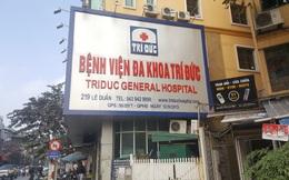 Hà Nội: Bệnh nhân tử vong sau khi gây mê phẫu thuật tại bệnh viện