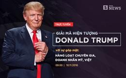 [TRỰC TUYẾN] Chuyên gia, doanh nhân Mỹ, Việt giải mã hiện tượng Donald Trump