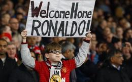 Ronaldo - Man United: Nếu nhớ đến nhau, xin về đây với nhau!