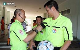"""Cựu trọng tài FIFA Việt Nam: """"Hàng trăm nỗi lo làm sao toàn tâm cho nghiệp được?"""""""