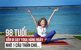 """Câu """"thần chú"""" khiến cụ bà gần 100 tuổi vẫn dẻo dai đi dạy yoga mỗi ngày"""