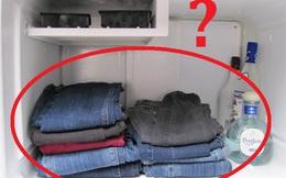 Cho quần jeans vào... tủ lạnh: Kết quả sẽ khiến nhiều người bất ngờ!