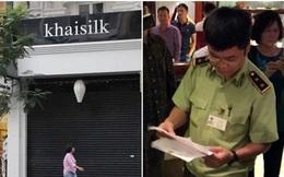 Hơn 2 nghìn sản phẩm mang nhãn hiệu Khaisilk có dấu hiệu vi phạm pháp luật