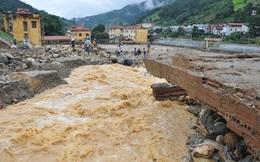 Trận lũ quét tốc độ khủng khiếp qua Yên Bái - Sơn La: 26 người chết, thiệt hại trên 940 tỷ