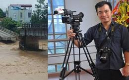 Đã tìm thấy thi thể phóng viên TTXVN bị lũ cuốn trôi ở Yên Bái