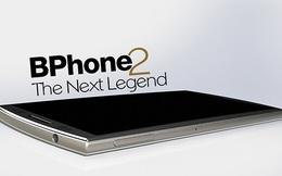 Bphone 2 - điện thoại Made in Vietnam sẽ sở hữu tính năng mà ngay cả iPhone cũng chưa có?