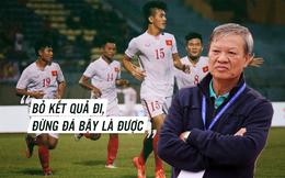 """HLV Lê Thụy Hải: """"U20 Việt Nam không có cơ hội, tôi nói làm gì?"""""""