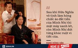 """NSND Hồng Vân: """"Minh Nhí xài sang và kỹ tính, một ngày xếp va-li 8 lần"""""""