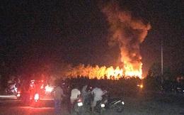 Nhà máy sang chiết gas bùng cháy dữ dội trong đêm