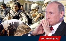 """""""Bắt tay"""" Taliban, cánh cửa trở lại Afghanistan đang rộng mở với Moskva hơn bao giờ hết"""