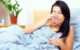 Uống nước ngay khi vừa thức dậy: Việc đơn giản, lợi ích vàng không phải ai cũng biết