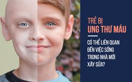 Cảnh báo: 90% trẻ bị ung thư máu ở TQ đều có 1 điểm chung không ai ngờ tới
