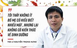 """TS Nguyễn Trọng Hưng: """"Nhiều bố mẹ nhảy dựng lên vì bác sĩ dám tư vấn khác cư dân mạng"""""""