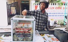 """Quán cơm 1.000 đồng ra đời vì chủ quán được """"người dưng"""" cho tiền đổ xăng, điều tử tế lại sinh ra... điều tử tế"""
