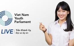 """Khánh Vy """"bắn"""" 7 thứ tiếng trở thành đại sứ Diễn đàn mô phỏng Nghị viện trẻ tại Việt Nam"""