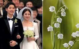 Bó hoa cưới gần chục triệu của Song Hye Kyo - tại sao lại đắt thế?