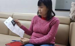 """Thai phụ triệt sản rồi vẫn có bầu, bác sĩ nói """"không nhớ có triệt sản được hay không"""""""