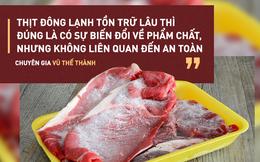Sự thật cần biết về thực phẩm đông lạnh trước tin đồn gây ung thư, nhiễm khuẩn độc...