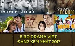"""5 bộ phim làm """"thay da đổi thịt"""" phim truyền hình Việt Nam trong mắt khán giả!"""