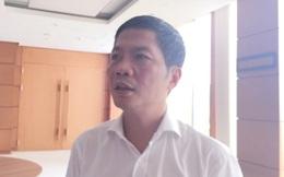 Bộ trưởng Công thương: Vụ Khaisilk đủ yếu tố cấu thành phạm pháp hình sự