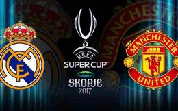 Box TV: Xem TRỰC TIẾP Real Madrid vs Man United (01h45)