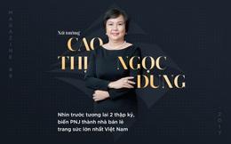 Bà Cao Thị Ngọc Dung: Từ cán bộ Nhà nước tới nữ tướng có tầm nhìn xa tới 2 thập kỷ, biến PNJ thành nhà bán lẻ trang sức số 1 Việt Nam