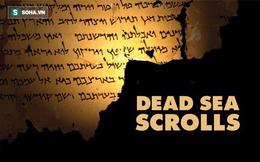 Giải mã bí ẩn của cuộn giấy cổ tìm thấy ở Biển Chết