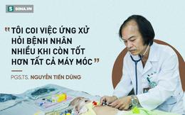 """PGS.TS Nguyễn Tiến Dũng: """"Nghề y giúp tôi nhận lại được quá nhiều!"""""""