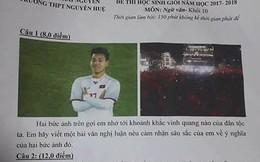 Cầu thủ đội tuyển U23 Việt Nam bước từ sân cỏ vào đề thi Ngữ Văn