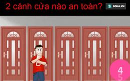 Mắc kẹt tại căn phòng sẽ nổ tung trong 5 phút: Cánh cửa nào sẽ giúp bạn thoát chết?