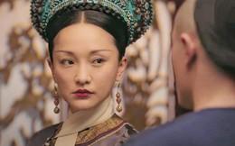 """Vua Càn Long đối xử với Hoàng hậu Na Lạp """"buồn"""" hơn nhiều trong """"Hậu cung Như Ý truyện"""""""