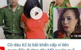 """Cô dâu 62 tuổi bức xúc, tuyên bố ngày livestream 3 lần sau khi xuất hiện clip fake """"bị bắt vì liên quan đường dây mại dâm"""""""