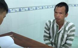 """Thanh niên sát hại gái bán dâm rồi cướp tài sản sau khi """"vui vẻ"""" ở Sài Gòn khai gì?"""