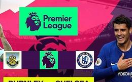 Burnley - Chelsea: Không Hazard cũng không sao?