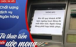 Dịch vụ ATM chưa tốt nhưng cứ đòi tăng phí, đưa ra lý do nào cũng không thuyết phục